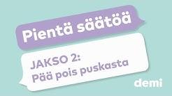 Pientä säätöä: Pää pois puskasta   Jakso 2/7