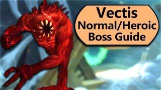 Vectis Guide - Normal and Heroic Vectis Uldir Boss Guide