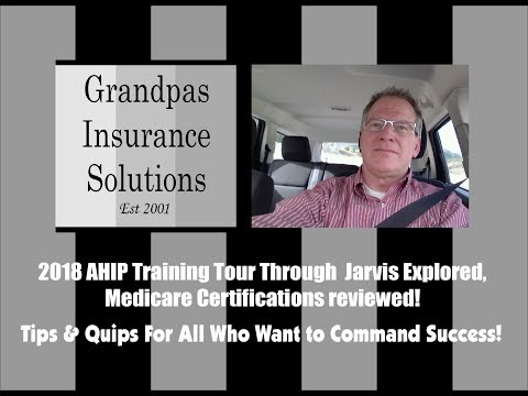 2018 Medicare and AHIP Certification Tour Training Through Jarvis