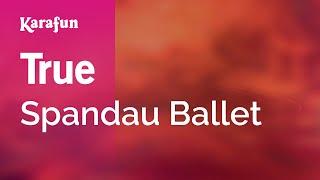 Karaoke True - Spandau Ballet *