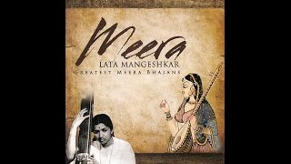 Download Meera by Lata Mangeshkar MP3 song and Music Video