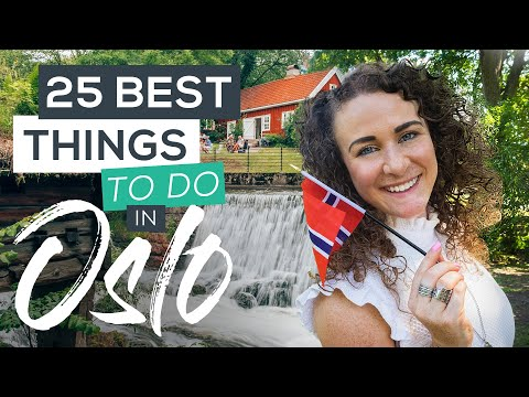 25 Best Things to do in Oslo, Norway