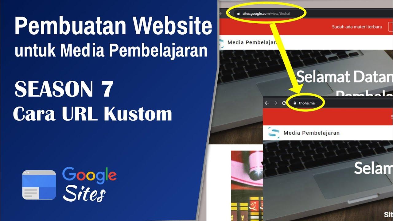 Cara URL Kustom di Google Sites - Media Pembelajaran Website | Season 7