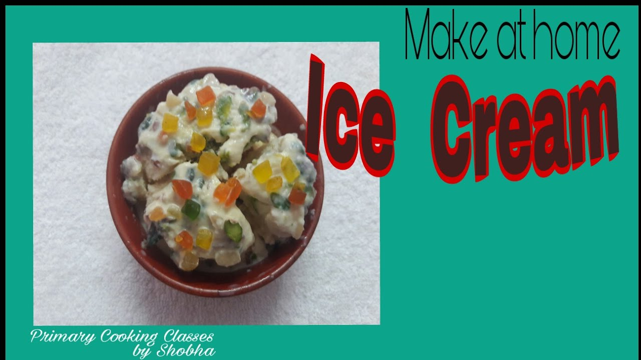 How to make ice cream at home in hindi - YouTube