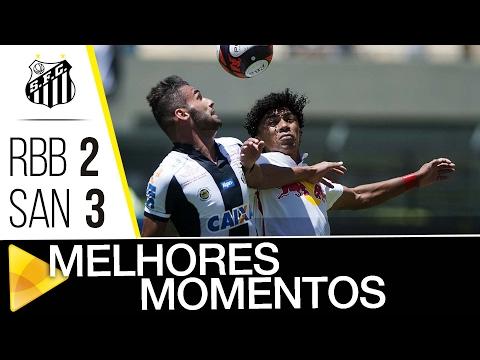 Red Bull 2 x 3 Santos | MELHORES MOMENTOS | Paulistão (12/02/17)
