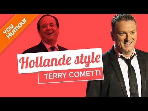 TERRY COMETTI - Hollande Style