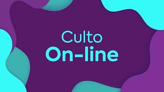 Culto On-line   Oitava Igreja 21/04/21 - 20h