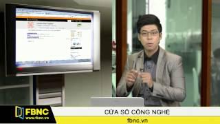 FBNC Channel : Thủ thuật công nghệ - 22/1/2014