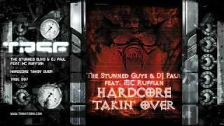 The Stunned Guys & DJ Paul feat. MC Ruffian - Hardcore takin