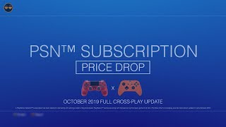 PS4/PSN/PSNow Update - Subscription Price Drop ! PS4 XBOX ONE Crossplay Update !