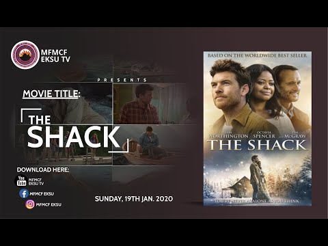 THE SHACK Download Full Movie-MFMCF EKSU TV