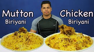 CHICKEN BIRIYANI AND MUTTON BIRIYANI EATING | INDIAN FOOD CHALLENGE |
