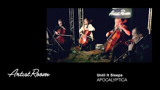Watch Apocalyptica Until It Sleeps video