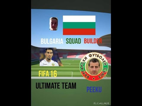 Fifa 16 - ULTIMATE TEAM - BULGARIA SQUAD BUILDER