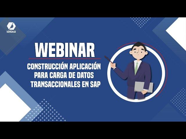Webinar Construcción aplicación para Carga de datos transaccionales en SAP