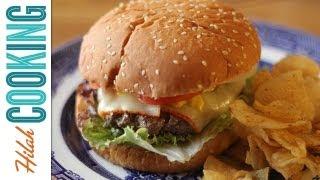How To Make a Cheeseburger | Juicy Cheeseburger Recipe | Hilah Cooking