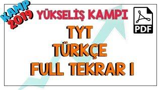TYT Türkçe Full Tekrar 1 | Kamp2019 #yükselişkampı