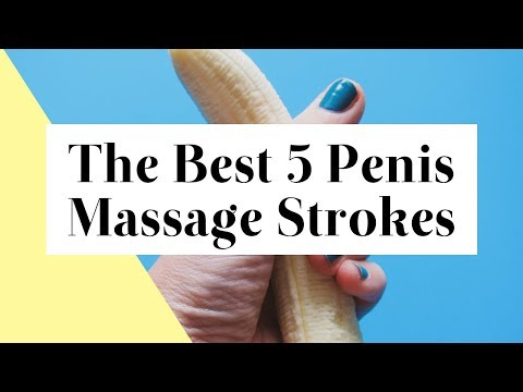 5 Penis Massage Strokes that Drive Your Lover Wild from YouTube · Duration:  6 minutes 1 seconds
