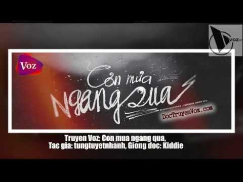 Truyện Voz: Cơn Mưa Ngang Qua   Full