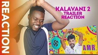 KALAVANI 2 TRAILER REACTION | Vimal, Oviya, | A. Sarkunam