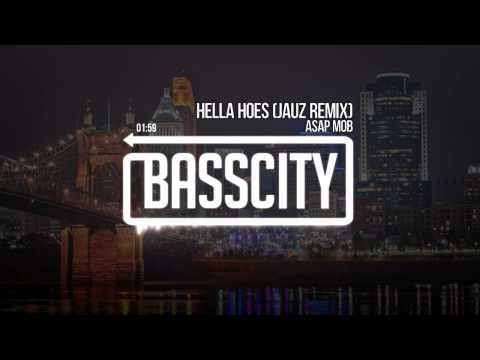 A$AP MOB - Hella Hoes (JAUZ Remix)