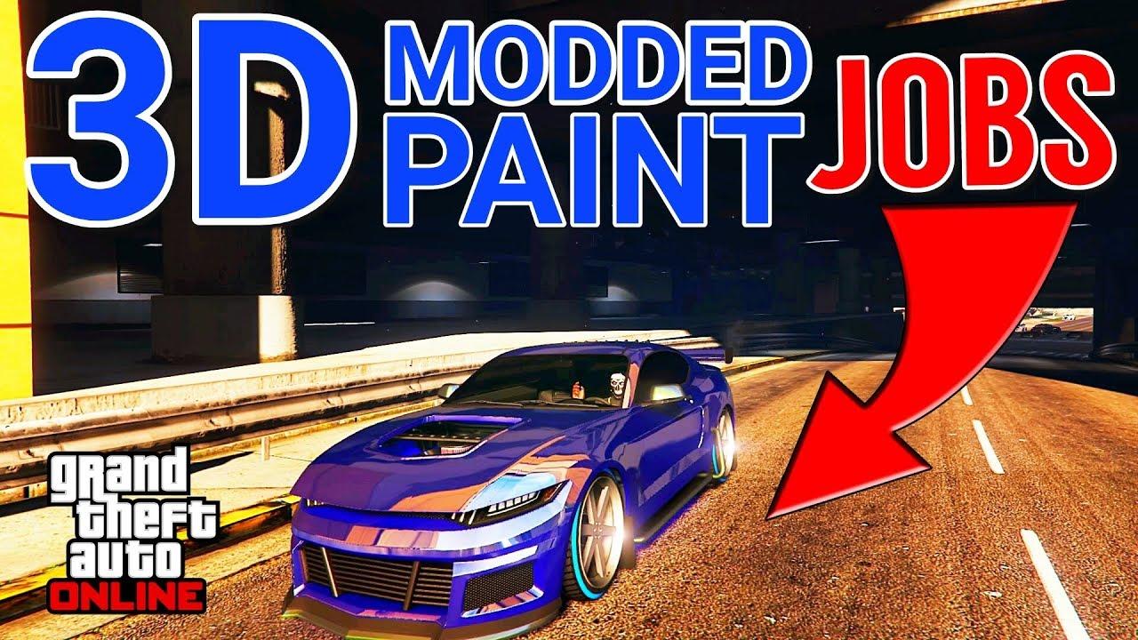 Gta 5 Online Ultra Rare 3d Modded Paint Jobs Grand Theft Auto V Youtube