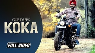 Koka   Gur Deep   Money Aujla   Full Video Song   Latest Punjabi Song   Angel Records