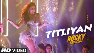 ROCKY HANDSOME-TITLIYAN HD Video Song