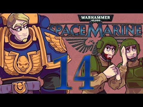 ETA Plays! Space Marine Ep. 014 - Onslaught of No