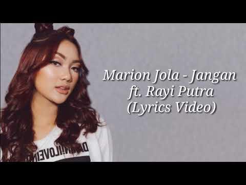 marion-jola---jangan-ft.-rayi-putra-(lyrics-video)