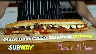2 feet long Giant Home made Meatball Subway Sandwich