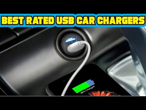 Best Rated Usb Car Chargers In 2020