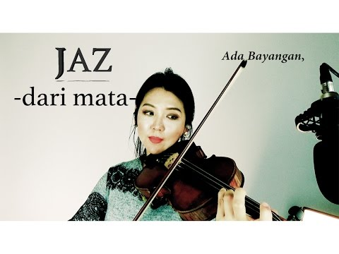 Jaz- Dari Mata + Lyrics(violin cover) by Ellen Wie