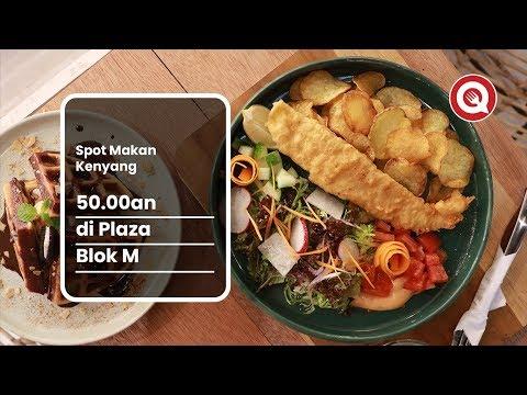 Spot Makan Kenyang 50 000an di Plaza Blok M - YouTube