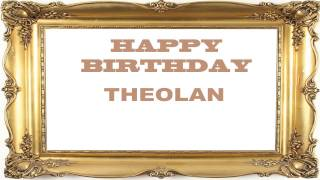 Theolan   Birthday Postcards & Postales - Happy Birthday
