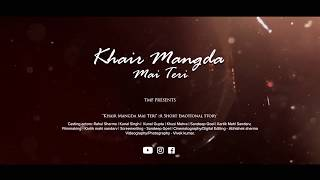 Khair mangda | short heart touching album ( cover video ) | Atif aslam | music crap
