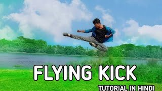 Flying side kick tutorial in hindi | flying kick | flf martialarts academy | flying kick tutorial |