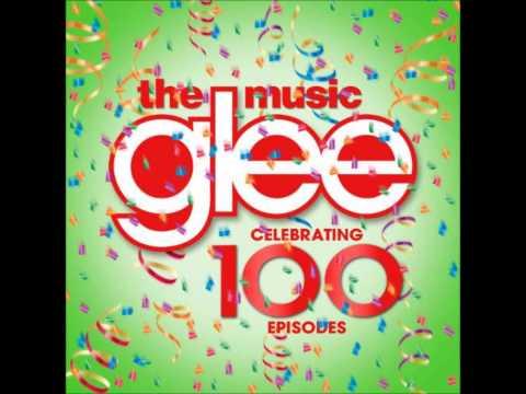 Glee Celebrating 100 Episodes - 01. Raise Your Glass