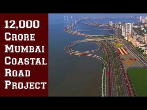 Mumbai Coastal Road Project   12,000 Crore