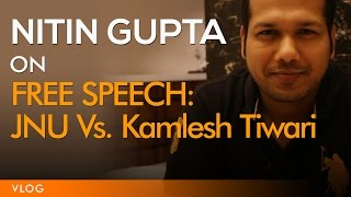 Free Speech : JNU Vs Kamlesh Tiwari
