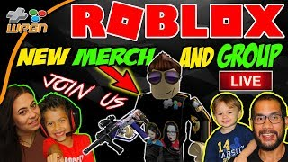 💯 ROBLOX 🔥 LIVE Stream NOW 💚 - NEW WPGN Merch and  Group - Subscriber Chat and Play (12-13-17)
