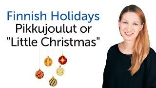 """Finnish Holidays - Pikkujoulut or """"Little Christmas"""""""