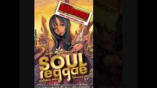 DJ KENNY SOUL REGGAE CULTURE MIX FEB 2013