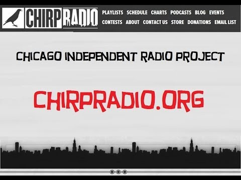 CHICAGO INDEPENDENT RADIO PROJECT : LISTEN to CHIRP