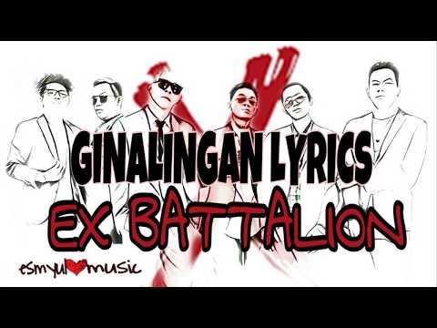 Ginalingan Lyrics - EX Battalion