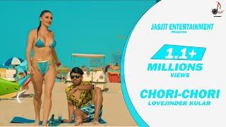 Chori Chori Lovejinder Kular Free MP3 Song Download 320 Kbps