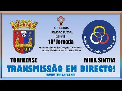 Transmissão Futsal: TORREENSE x MIRA SINTRA - 1ª Divisão AFL 2018/19