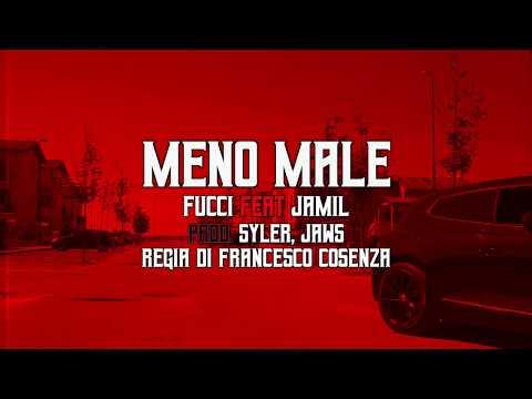 Fucci ft. Jamil - Meno Male (prod. Syler,Jaws)