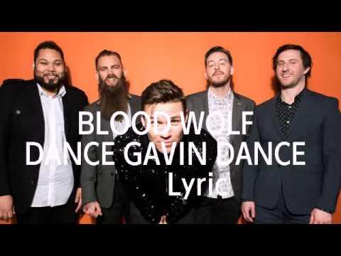 Blood Wolf - Dance Gavin Dance (lyric)