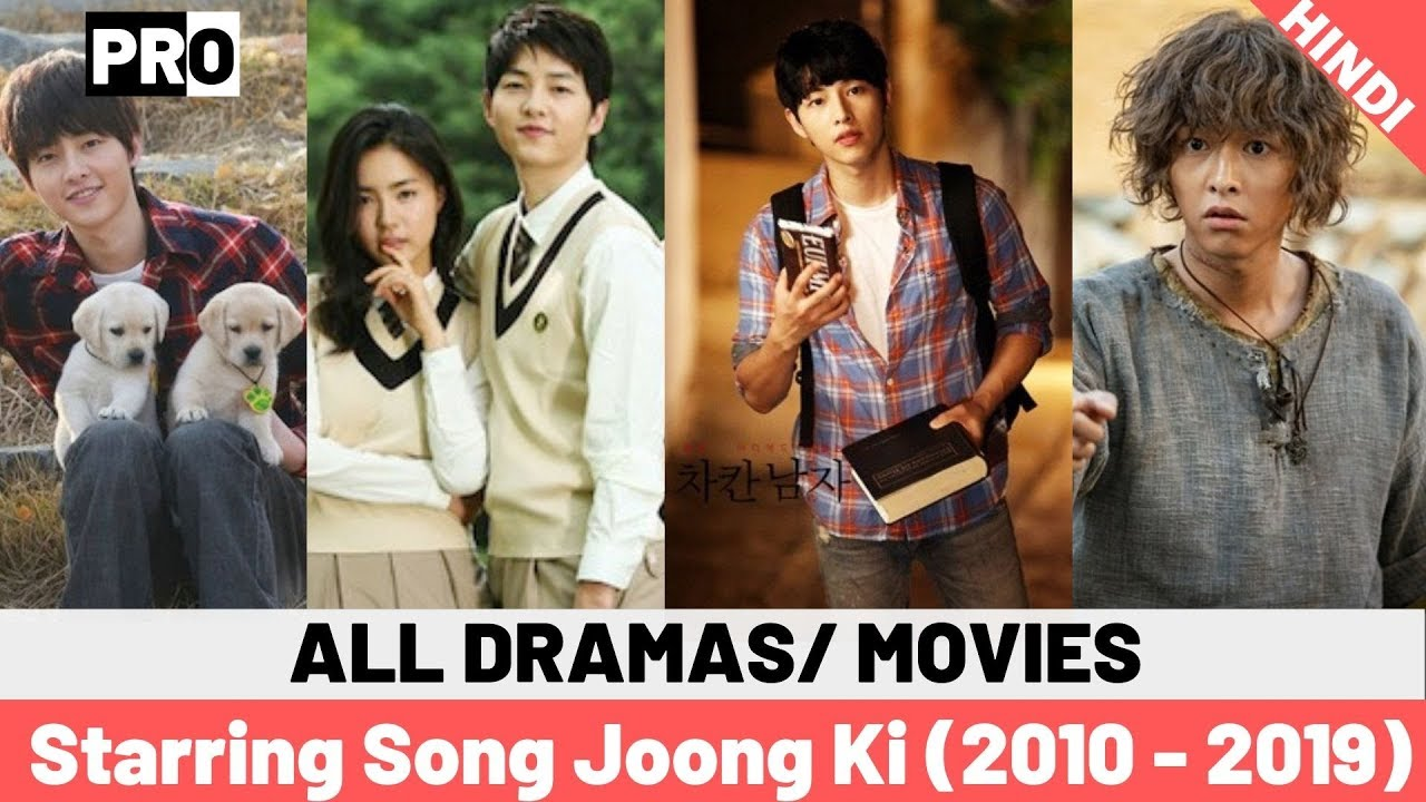 10 Best Korean Drama & Film Starring Song Joong Ki (2009 - 2019) You Must  Watch